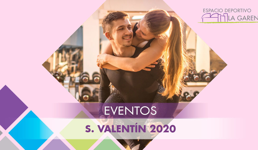 San Valentín 2020 – 14/02/2020