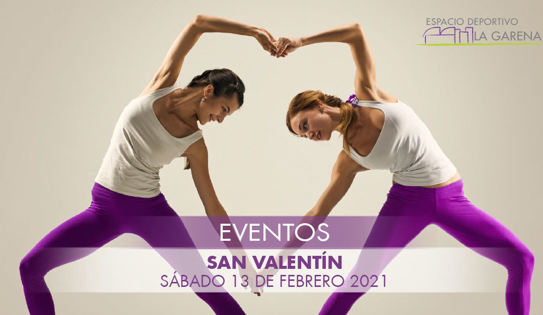 San Valentín 2021 – 13/02/2021