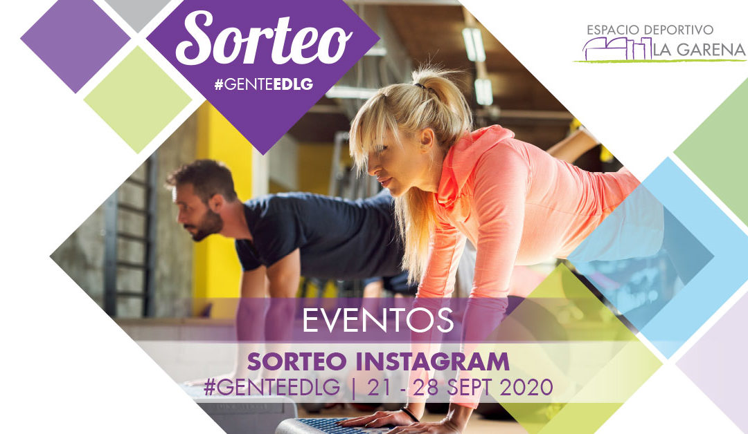 Participa en el Sorteo de Instagram de EDLaGarena