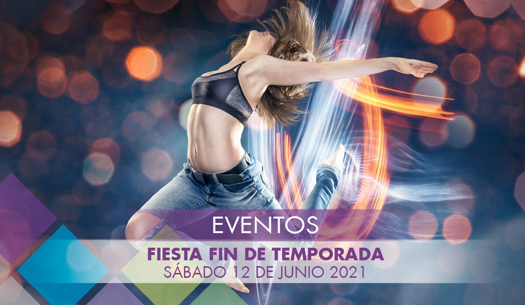 Fiesta Fin de Temporada – 12/06/2021